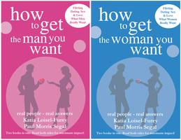 How to get the man you want and How to get the woman you want